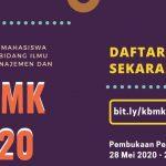 Kompetisi Mahasiswa Nasional Bidang Ilmu Bisnis Manajemen dan Keuangan (KBMK 2020)